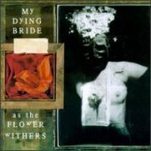 My Dying Bride / As The Flower Withers (Bonus Track/일본수입)