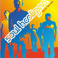 Soul Hooligan / Music Like Dirt (수입/미개봉)