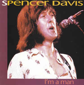 Spencer Davis / I'm A Man (수입)