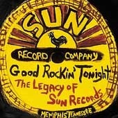V.A. / Good Rockin' Tonight : The Legacy Of Sun Records (수입/미개봉)