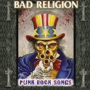 Bad Religion / Punk Rock Songs (The Epic Years)
