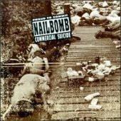Nailbomb / Proud To Commit Commercial Suicide (B)
