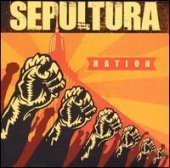 Sepultura / Nation (Bonus Tracks)