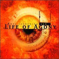 Life Of Agony / Soul Searching Sun