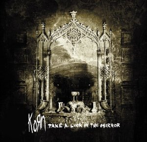 Korn / Take A Look In The Mirror (Limited Edition +DVD/Digipack/미개봉)