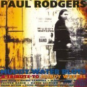 Paul Rodgers / A Tribute To Muddy Waters (프로모션)
