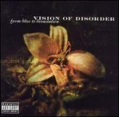 Vision Of Disorder / From Bliss To Devastation (프로모션)