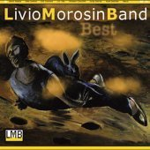 Livio Morosin Band / Best (Digipack/프로모션)