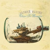 Patrick Watson / Close To Paradise (프로모션)
