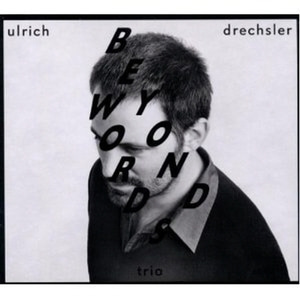 Ulrich Drechsler / Beyond Words (Digipack/미개봉)