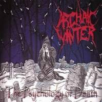 Archaic Winter / The Psychology Of Death (수입)