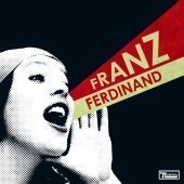 Franz Ferdinand / You Could Have It So Much Better (CD & DVD)