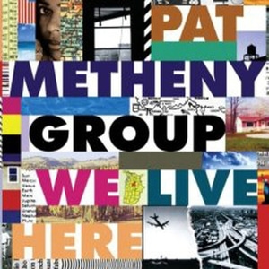 Pat Metheny Group / We Live Here (수입)