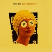 Swan Dive / June & Better To Fly (2CD/양장반)
