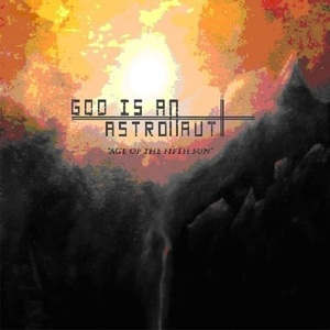 God Is An Astronaut / Age Of The Fifth Sun (수입)