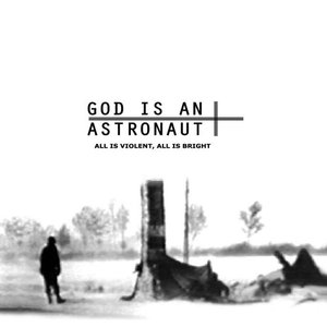 God Is An Astronaut / All Is Violent, All Is Bright (수입)