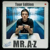 Jason Mraz / Mr. A-Z (Tour Edition)