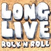 V.A. / Long Live Rock 'N' Roll (Digipack)