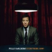 Pelle Carlberg / Everything Now