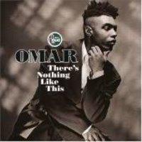 Omar / There's Nothing Like This (수입)