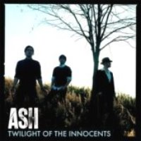 Ash / Twilight Of The Innocents (수입)