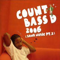 Count Bass D / 2006 (Some Music Part 2) (일본수입)