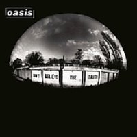 Oasis / Don't Believe The Truth (수입)